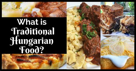 What Is Traditional Hungarian Food?   Foodie Flashpacker